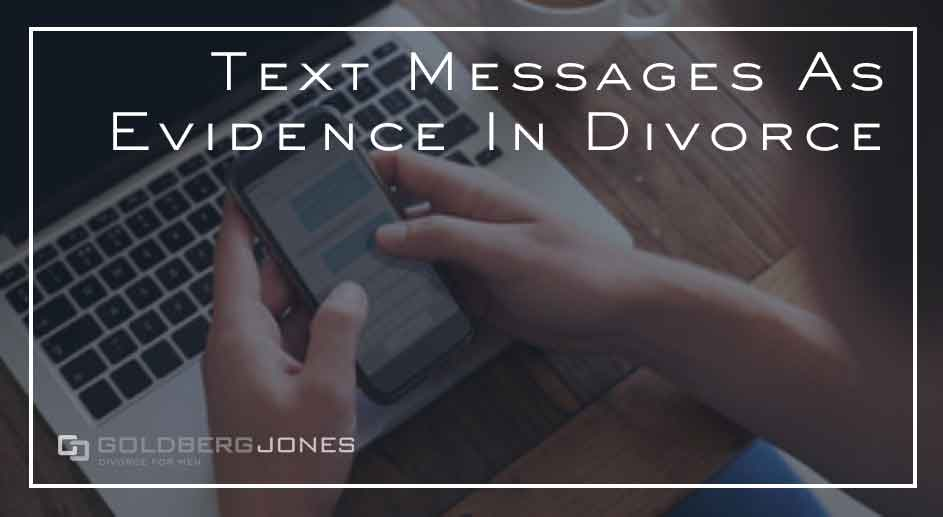 texts and instant messages as evidence