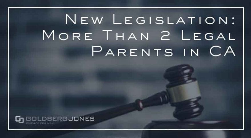 you can have more than 2 legal parents in california