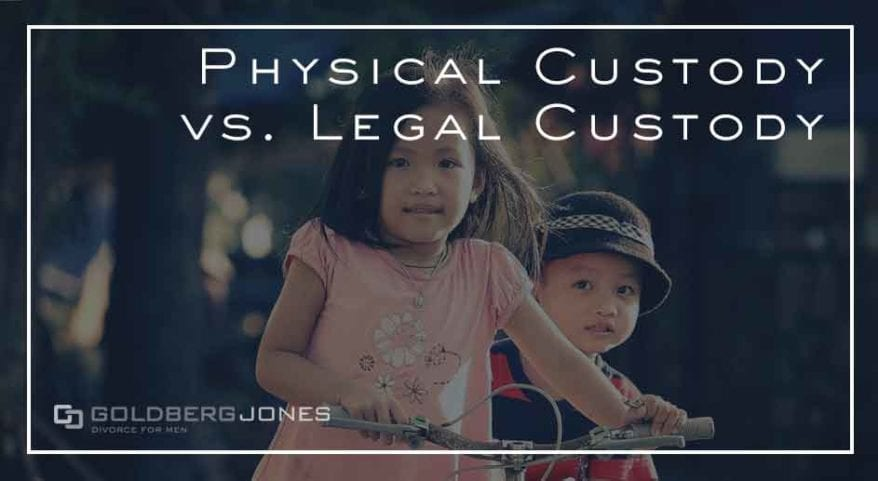 physical versus legal custody