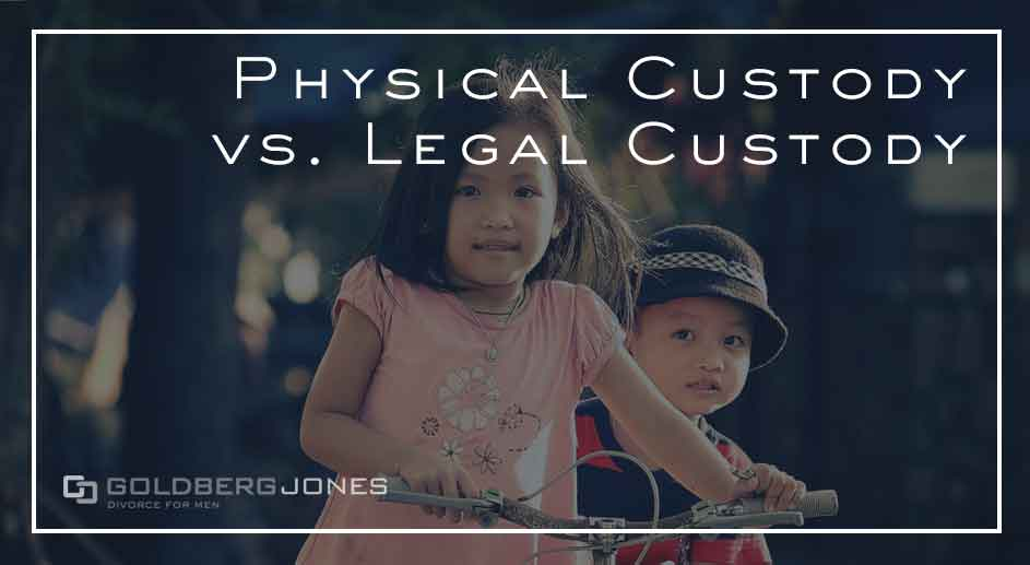physical versus legal custody