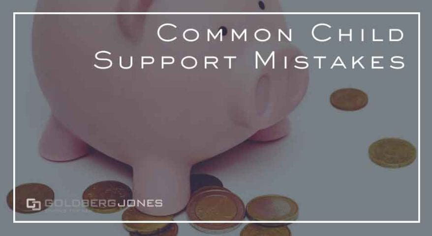 common mistakes men make with child support