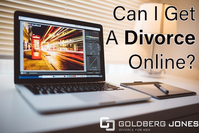 Can i get a divorce online goldberg jones divorce for men can i get a divorce online solutioingenieria Gallery