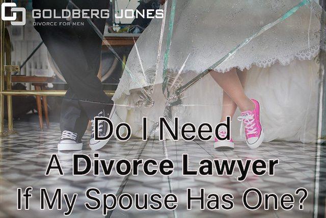 Do i need a divorce lawyer goldberg jones divorce for men do i need a divorce lawyer solutioingenieria Gallery