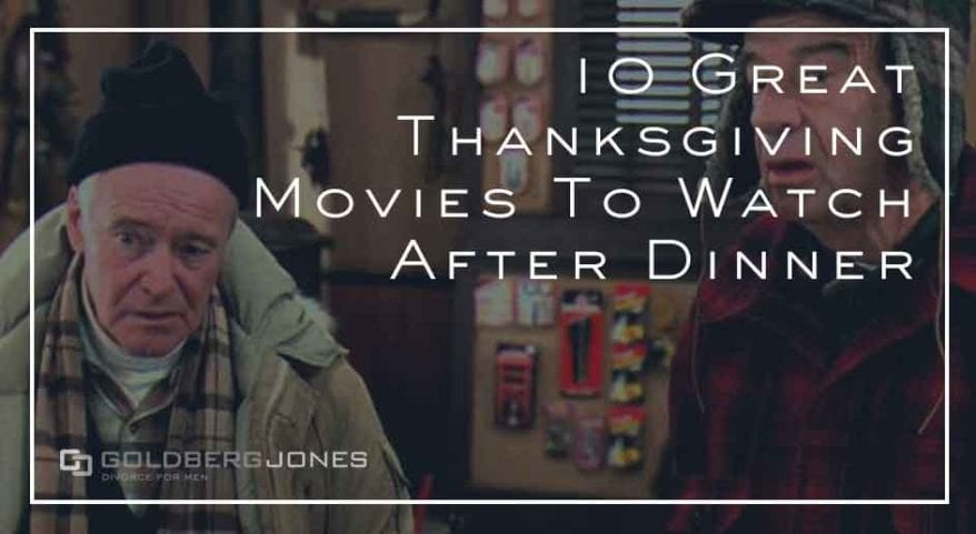 movies to watch with dad thanksgiving