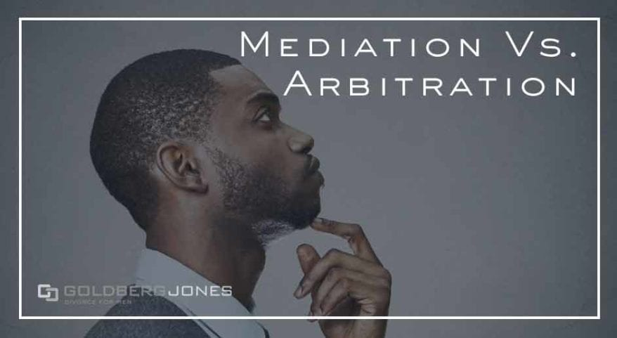 should you choose mediation or arbitration