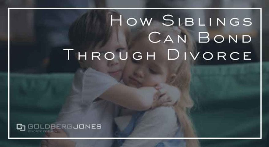 siblings bond through divorce