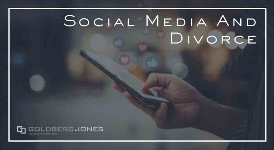 how does social media affect divorce