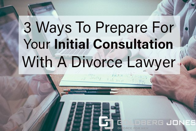 3 Ways To Prepare For Your Initial Consultation With A