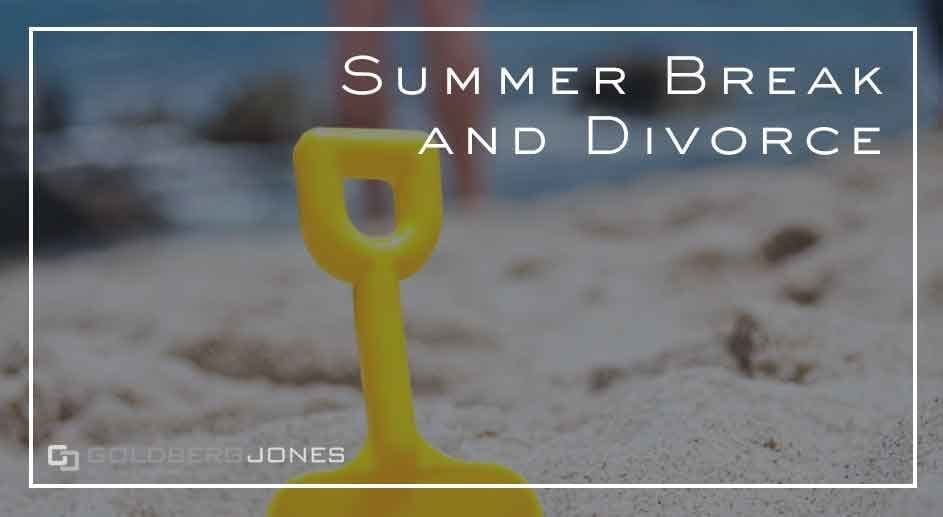 how your divorce can affect summer break with the kids