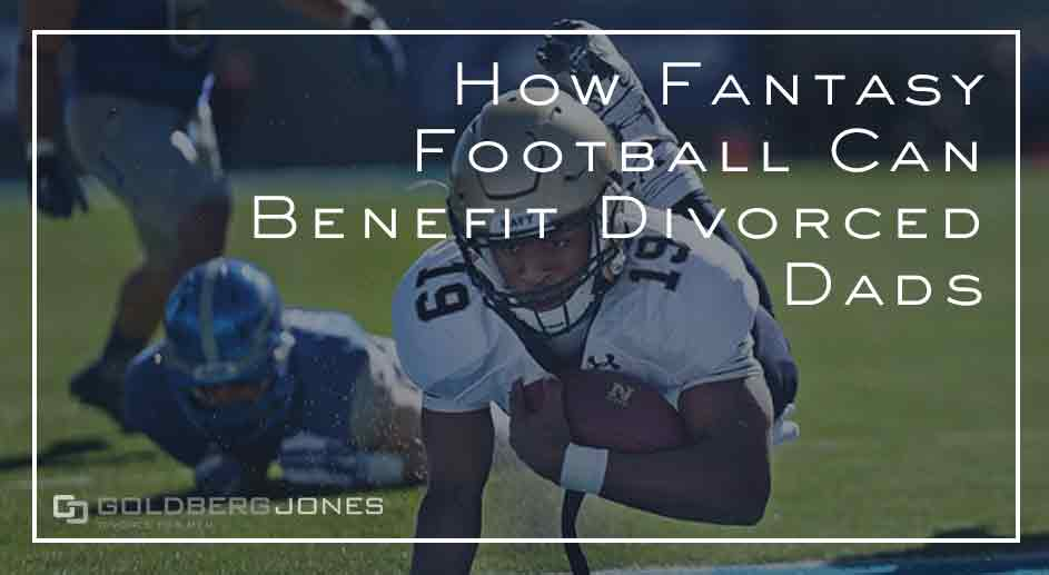 5 ways fantasy football helps dads