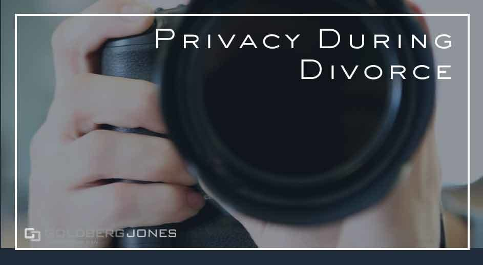 how is your privacy handled during a divorce