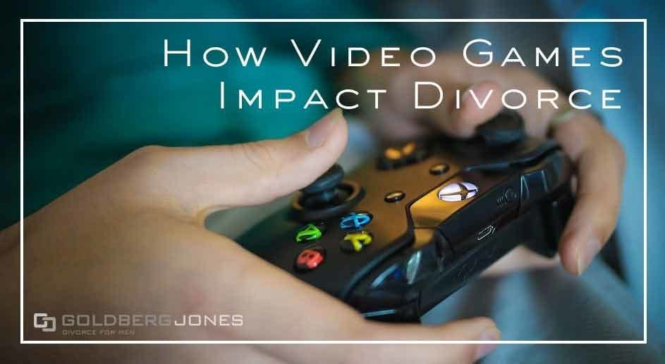 divorce and video games