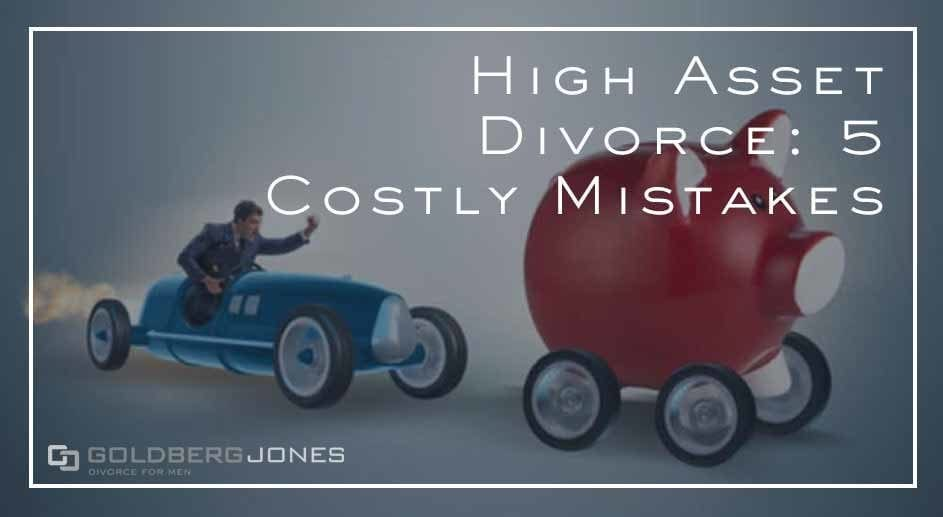 making mistakes in divorce ca affect your finances