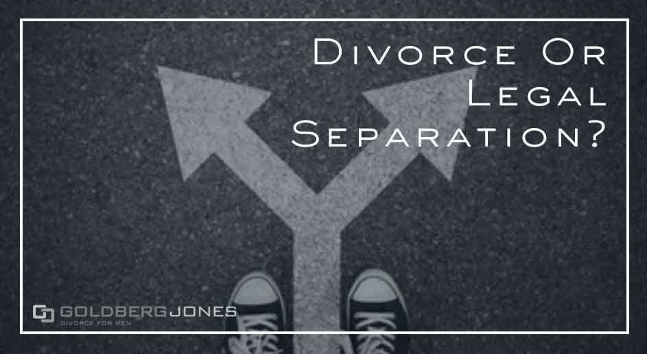 how do you know if you want a divorce or legal separation