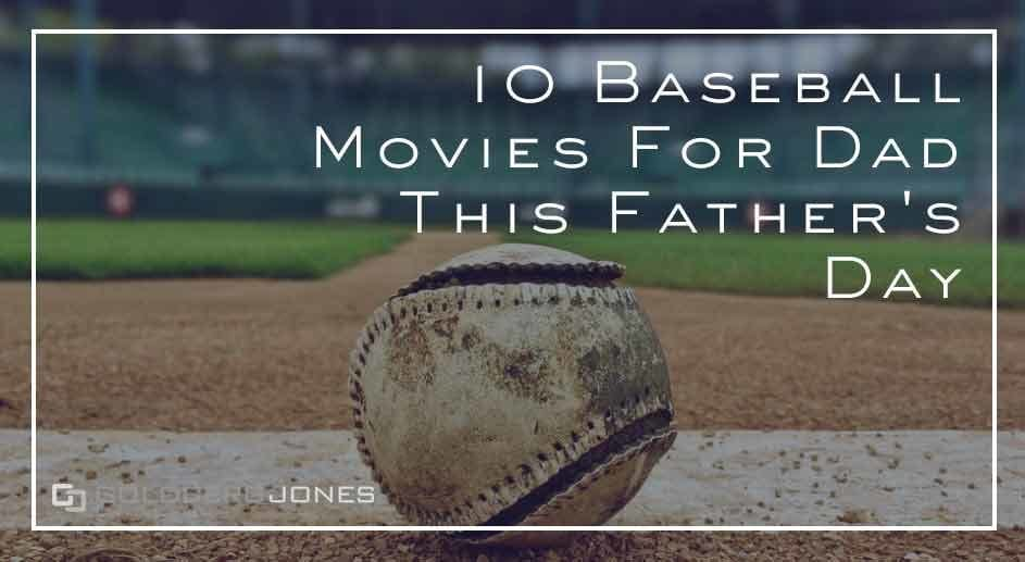 baseball movies to watch with dad