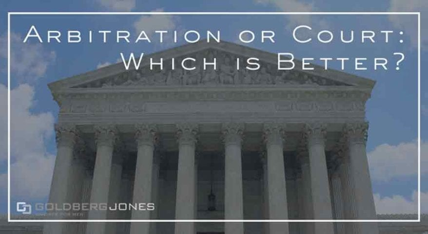 which is better court or arbitration