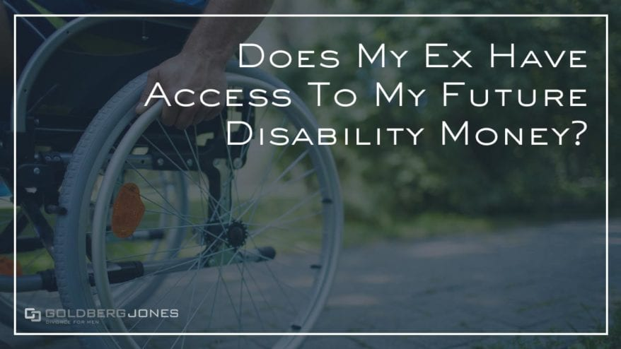 can ex access future disability money