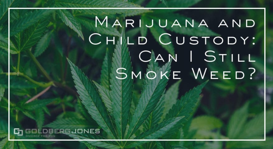how does weed affect custody