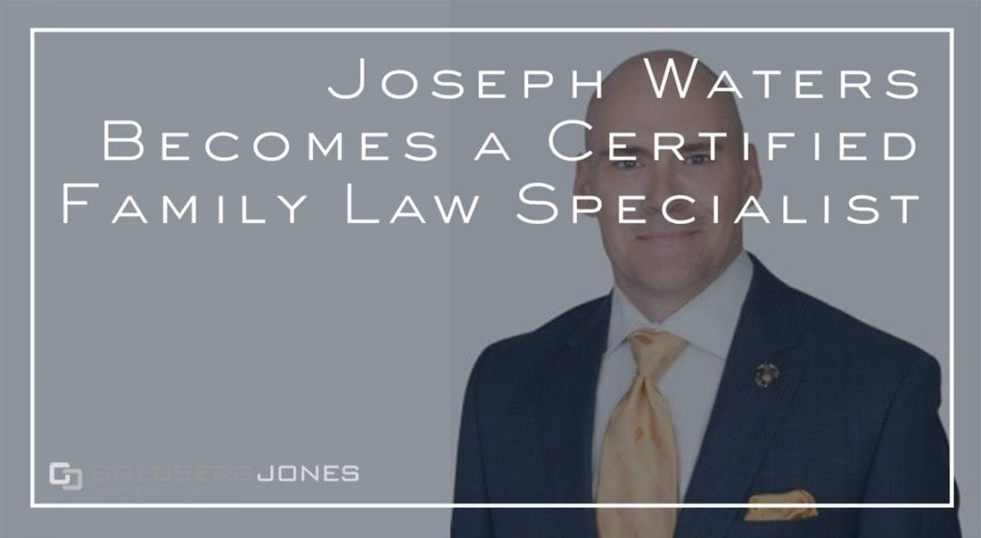 joseph waters certified family law specialist