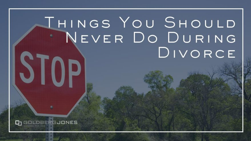 ways you can harm your own divorce case